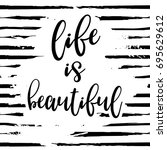 life is beautiful vector poster | Shutterstock .eps vector #695629612