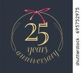 25 years anniversary... | Shutterstock .eps vector #695752975