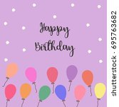 happy birthday typography... | Shutterstock .eps vector #695763682