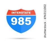 interstate highway 985 road sign | Shutterstock . vector #696311002