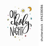 oh holy night merry christmas... | Shutterstock .eps vector #696338086