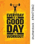 everyday is a good day to... | Shutterstock .eps vector #696471862