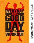 everyday is a good day to... | Shutterstock .eps vector #696471868