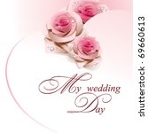 wedding card with pink roses.... | Shutterstock .eps vector #69660613