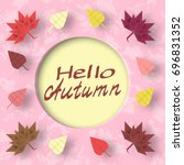 hello autumn paper greeting... | Shutterstock .eps vector #696831352