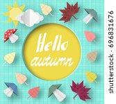 hello autumn origami greeting... | Shutterstock .eps vector #696831676