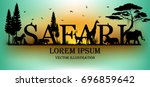 visual drawing of safari text... | Shutterstock .eps vector #696859642