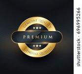 genuine premium quality golden... | Shutterstock .eps vector #696995266