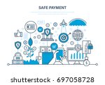 safe payment. methods and forms ... | Shutterstock .eps vector #697058728
