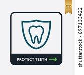 protect teeth icon. medicine... | Shutterstock .eps vector #697133422