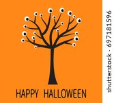happy halloween greeting card.... | Shutterstock .eps vector #697181596