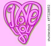 i love you lettering hand drawn ... | Shutterstock .eps vector #697228852