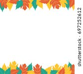 autumn leaves border banner... | Shutterstock .eps vector #697252612