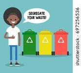 segregate your waste. eco... | Shutterstock .eps vector #697256536