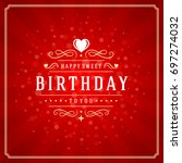 happy birthday typographic for... | Shutterstock .eps vector #697274032