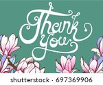 thank you  the text lettering... | Shutterstock .eps vector #697369906