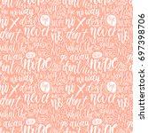 hand lettering doodle seamless... | Shutterstock .eps vector #697398706