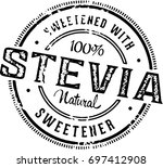stevia natural sweetener stamp | Shutterstock .eps vector #697412908