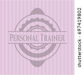 personal trainer badge with... | Shutterstock .eps vector #697419802