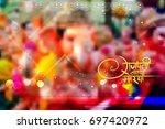 illustration of lord ganapati... | Shutterstock .eps vector #697420972
