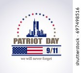 patriot day we will never... | Shutterstock .eps vector #697498516