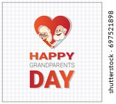 happy grandparents day greeting ... | Shutterstock .eps vector #697521898
