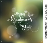 happy grandparents day greeting ...   Shutterstock .eps vector #697522438