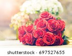close up beautiful red roses... | Shutterstock . vector #697527655