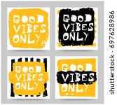 good vibes only set of four...   Shutterstock .eps vector #697628986