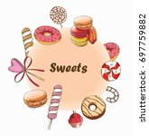 sweet set around the word.... | Shutterstock .eps vector #697759882