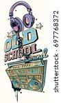 old school sound   decorative...   Shutterstock .eps vector #697768372