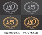 20th and 25th anniversary... | Shutterstock .eps vector #697775668