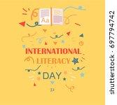 international literacy day... | Shutterstock .eps vector #697794742
