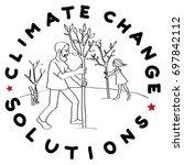 climate change solution...   Shutterstock .eps vector #697842112