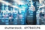 businessman hand touch virtual... | Shutterstock . vector #697860196