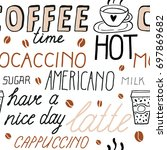 hand drawn coffee seamless... | Shutterstock .eps vector #697869682