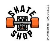 color vintage skate shop emblem | Shutterstock .eps vector #697893118
