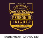 apologizing doesn t always mean ... | Shutterstock .eps vector #697927132