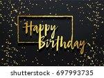 happy birthday background....   Shutterstock .eps vector #697993735