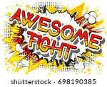 awesome fight   comic book word ... | Shutterstock .eps vector #698190385