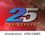 25th anniversary celebrating... | Shutterstock .eps vector #698218885