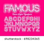 famous  neon light typeface.... | Shutterstock .eps vector #698234365