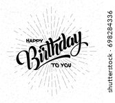 hand draw  lettering of happy... | Shutterstock .eps vector #698284336
