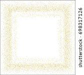 square golden sand frame or... | Shutterstock .eps vector #698317126