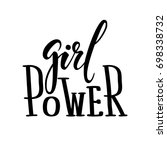 girl power. hand drawn... | Shutterstock .eps vector #698338732