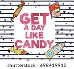 slogan with retro candy...   Shutterstock .eps vector #698419912
