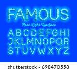 famous  neon light typeface.... | Shutterstock .eps vector #698470558