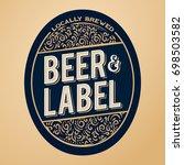 beer label design  floral... | Shutterstock .eps vector #698503582