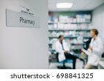 pharmacists at the hospital... | Shutterstock . vector #698841325
