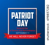 patriot day background for... | Shutterstock .eps vector #698857282